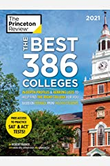 The Best 386 Colleges, 2021: In-Depth Profiles & Ranking Lists to Help Find the Right College For You (College Admissions Guides) Kindle Edition