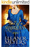 The Son of a Marquess (Order of the Second Sons) (A Regency Romance Book)