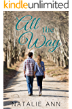 All The Way (All Series Book 3)