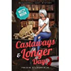 Castaways and Longer Days: Paranormal Cozy Mystery (Mitzy Moon Mysteries Book 14)