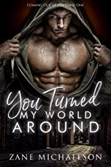 You Turned My World Around (Coming Out of the Dark Book 1) Kindle Edition