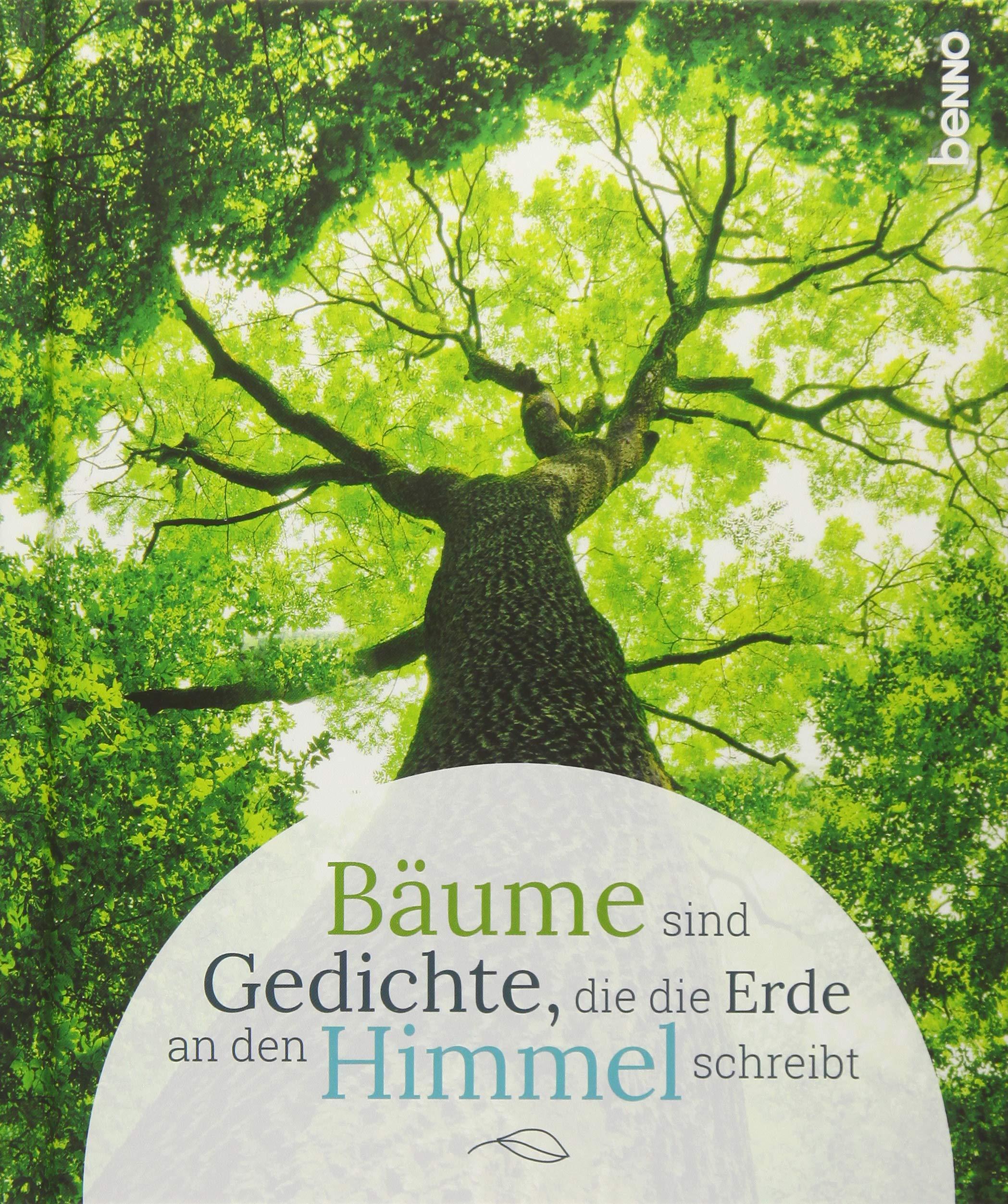 Geschenkbuch Bäume Sind Gedichte Die Die Erde An Den