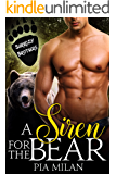 A Siren for the Bear (Sarkozy Brothers Book 1)