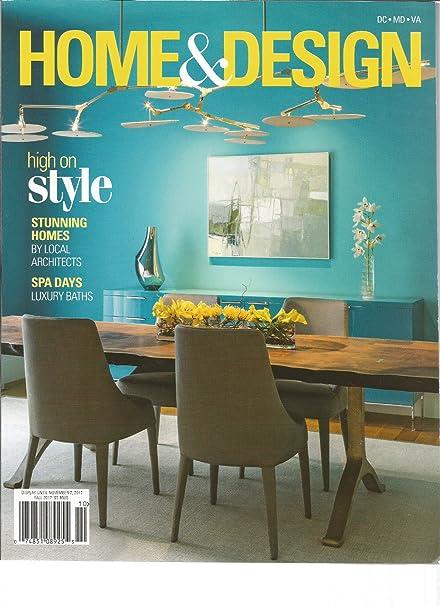 Amazon.com : HOME & DESIGN FALL 2017, THE MAGAZINE OF ARCHITECTURE ...