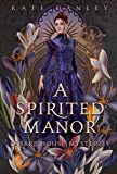 A Spirited Manor (O'Hare House Mysteries)