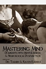 Mastering Mind: Dominants With Mental Illness and Neurological Dysfunction Kindle Edition