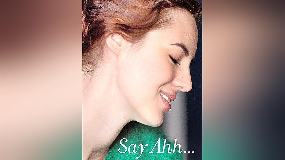 Say Ahh...