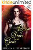 Blood of Stars and Gods (Stars and Souls Book 2)