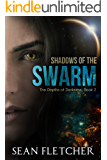 Shadows of the Swarm (The Depths of Darkness Book 2)