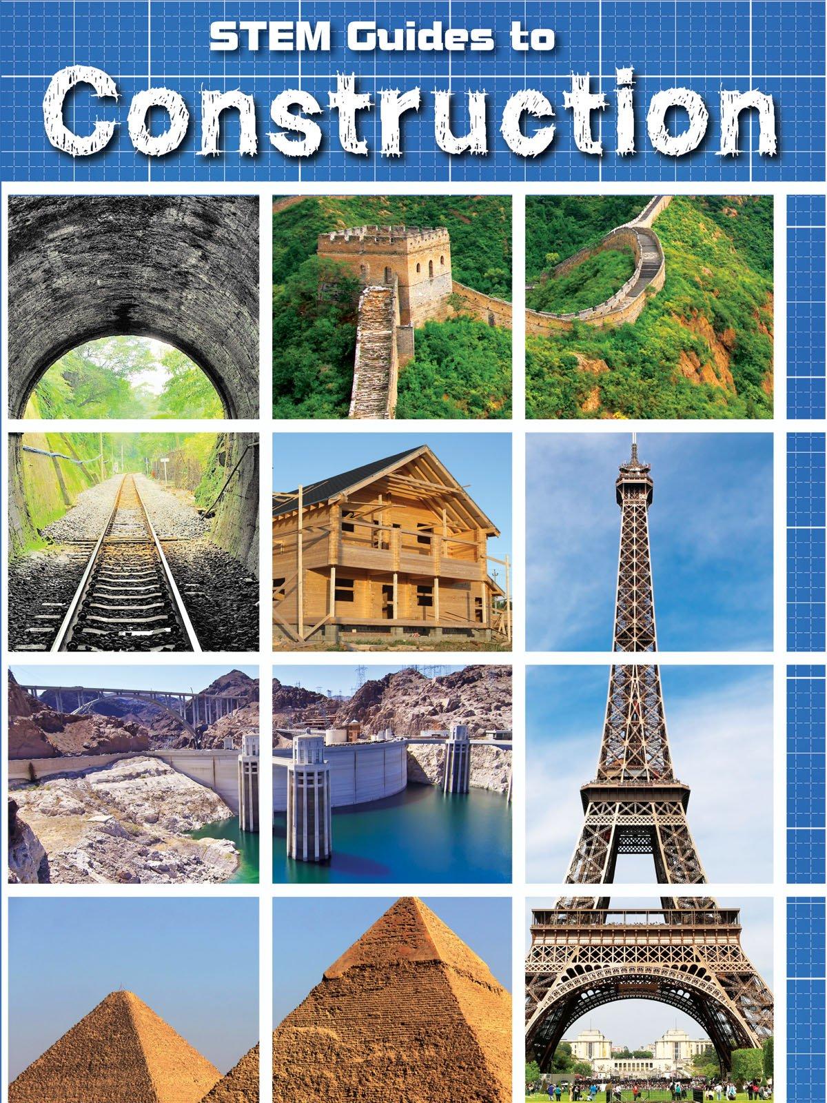 Stem Guides To Construction (STEM Everyday) ebook