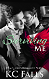 Surviving Me (Conquered Romance Book 1)