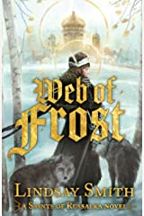 Web of Frost (Saints of Russalka Book 1) Kindle Edition