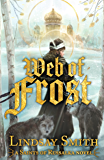 Web of Frost (Saints of Russalka Book 1)