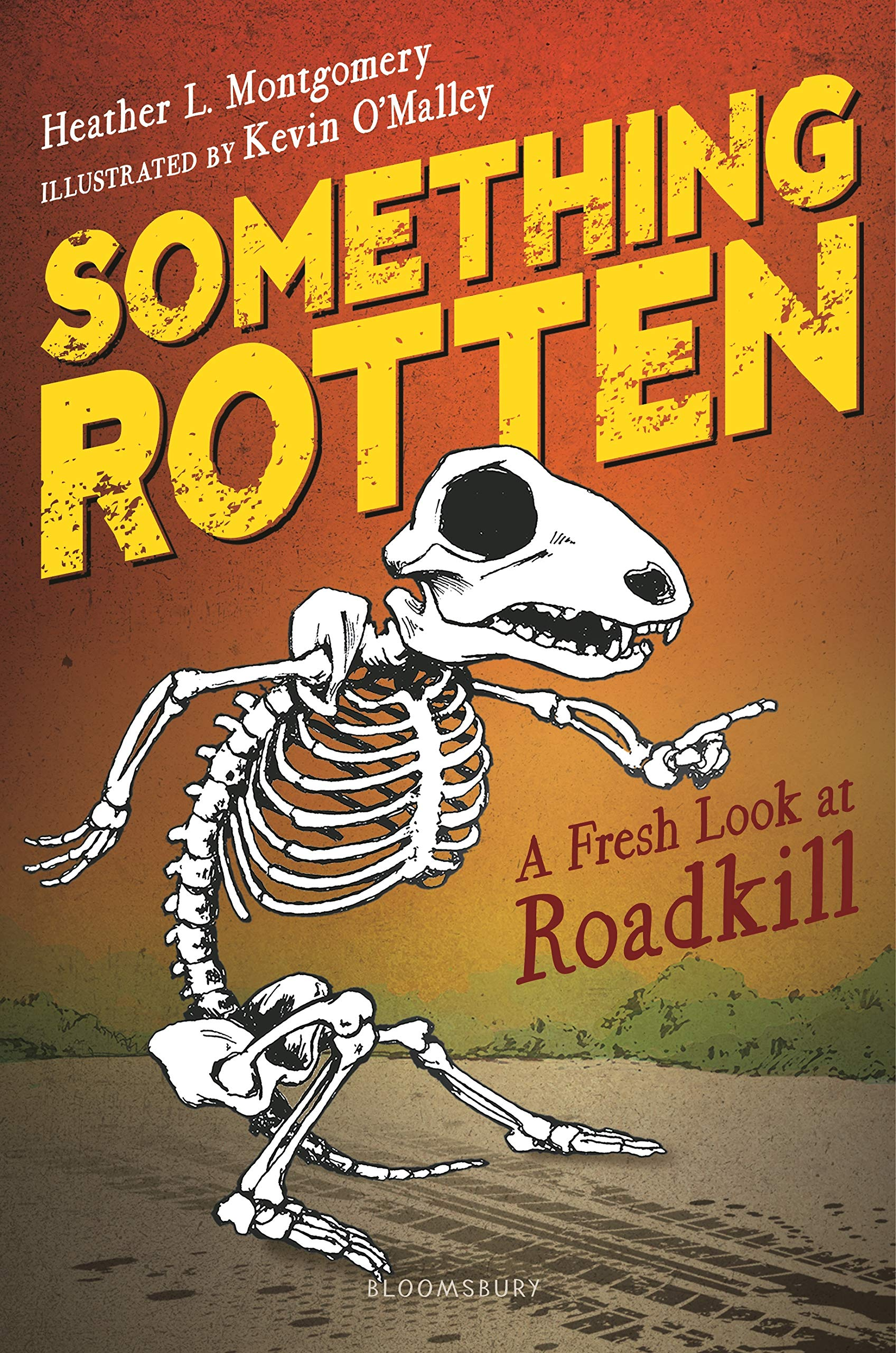 Image result for something rotten: a fresh look at roadkill