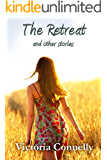 The Retreat and other stories (Short Story Collection Book 2)