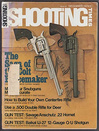 SHOOTING TIMES Savage Anschutz 22 Baikal IJ-27 12ga 12 1974