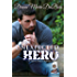 An Unexpected Hero (A Legacy Falls Romance)