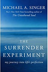 The Surrender Experiment: My Journey into Life's Perfection Kindle Edition
