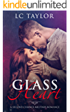 The Glass Heart (A Second Chance Military Romance Book 1)