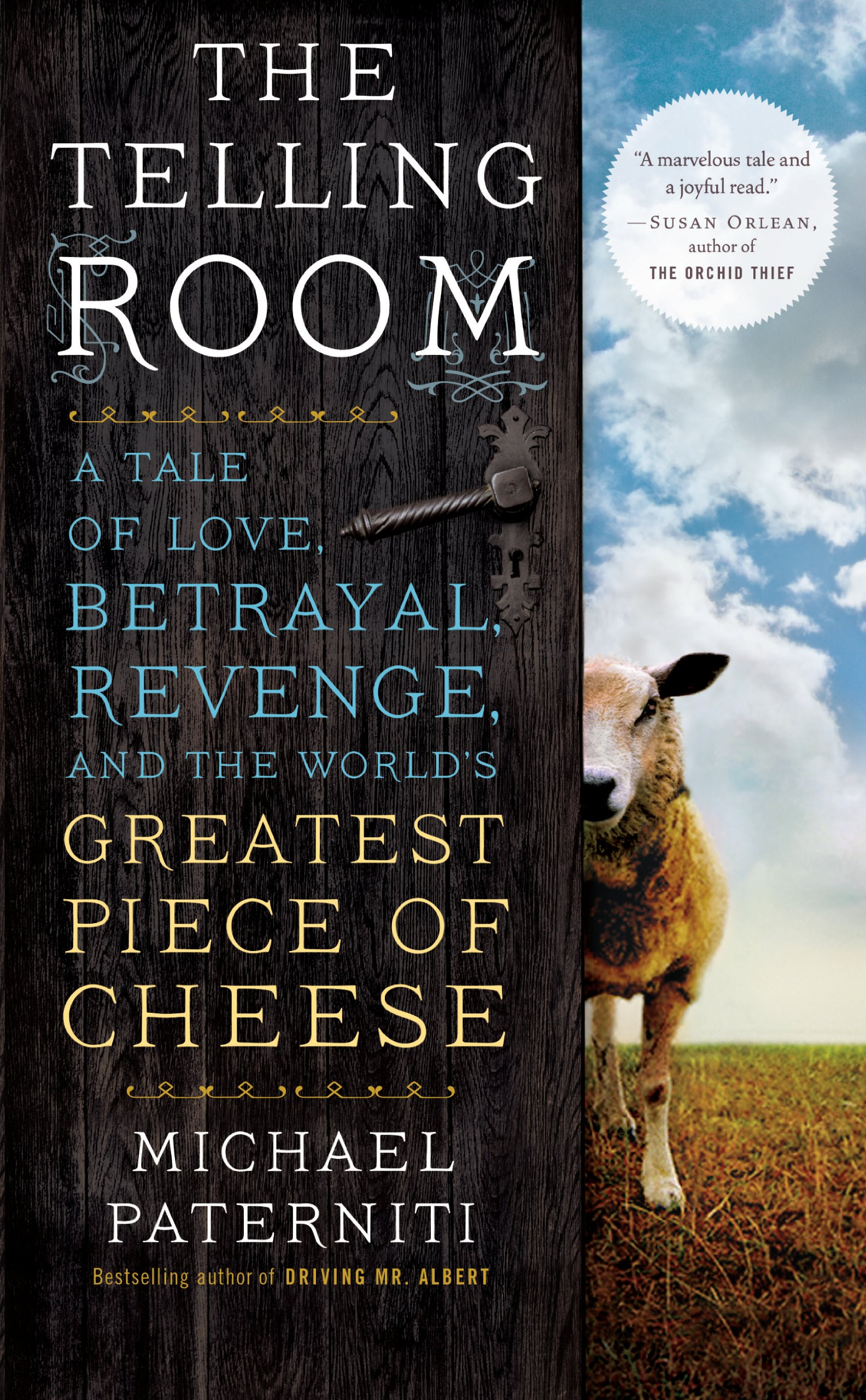 Download The Telling Room: A Tale of Love, Betrayal, Revenge, and the World's Greatest Piece of Cheese pdf epub