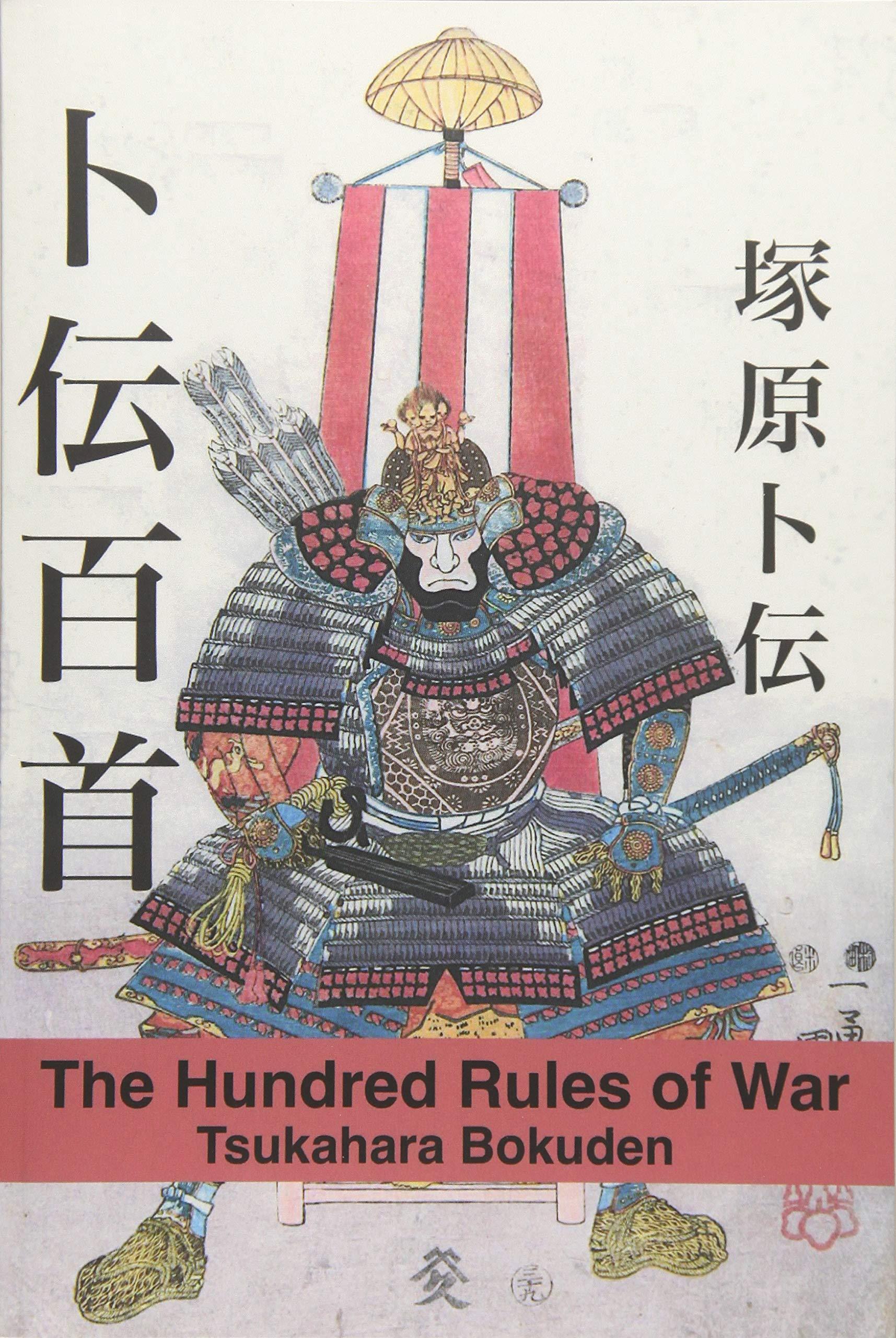 The Hundred Rules of War: Tsukahara Bokuden, eric shahan ...