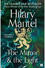The Mirror and the Light: Longlisted for the Booker Prize 2020 (The Wolf Hall Trilogy, Book 3) Kindle Edition