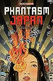 Phantasm Japan: Fantasies Light and Dark, From and About Japan