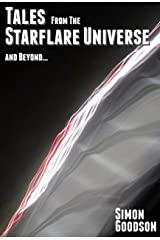 Tales From the Starflare Universe and Beyond Kindle Edition