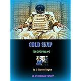 Cold Snap: An Ari Ciminon Novel (The 56th Man Book 3)