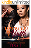 Loving You Is A Battle