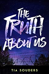 The Truth About Us Kindle Edition