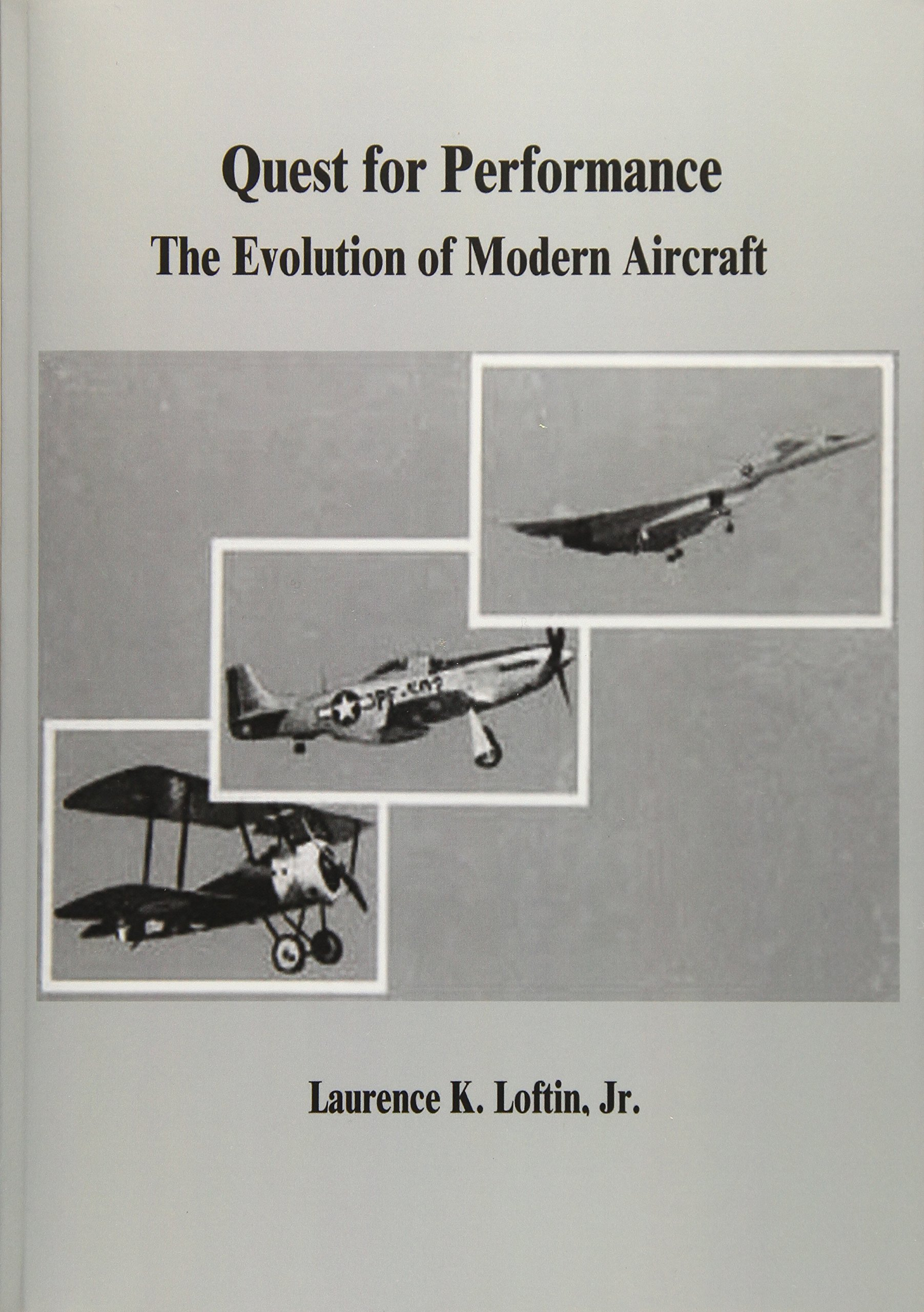 Quest for Performance: The Evolution of Modern Aircraft pdf