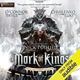 A Mark of Kings: The Shattered Reigns, Book 1