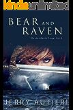 Bear and Raven (Descendants Saga Book 8)