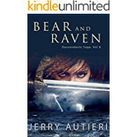 Bear and Raven (Descendants Saga Book 8)