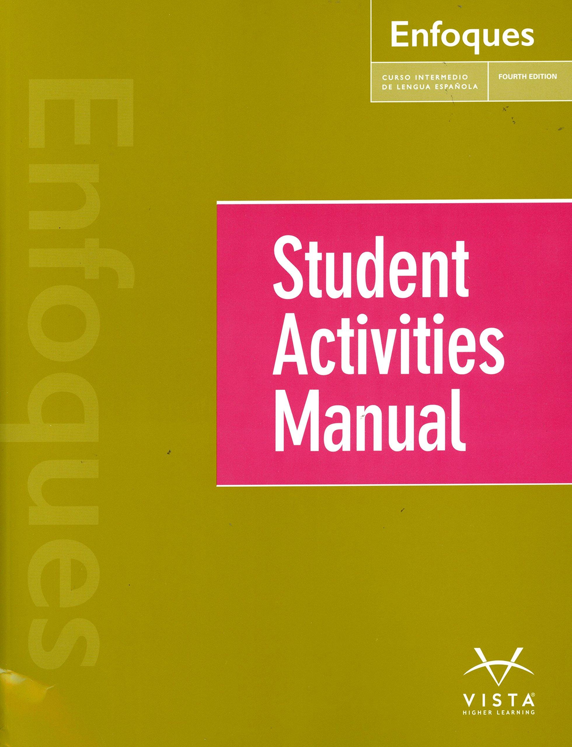 Enfoques-student activity manual: vhl: 9781626806924: amazon. Com.