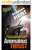 Anomalous Thrust (book #4 of the 'Sliding Void' series of scifi books): The Trader Star Ship Wars