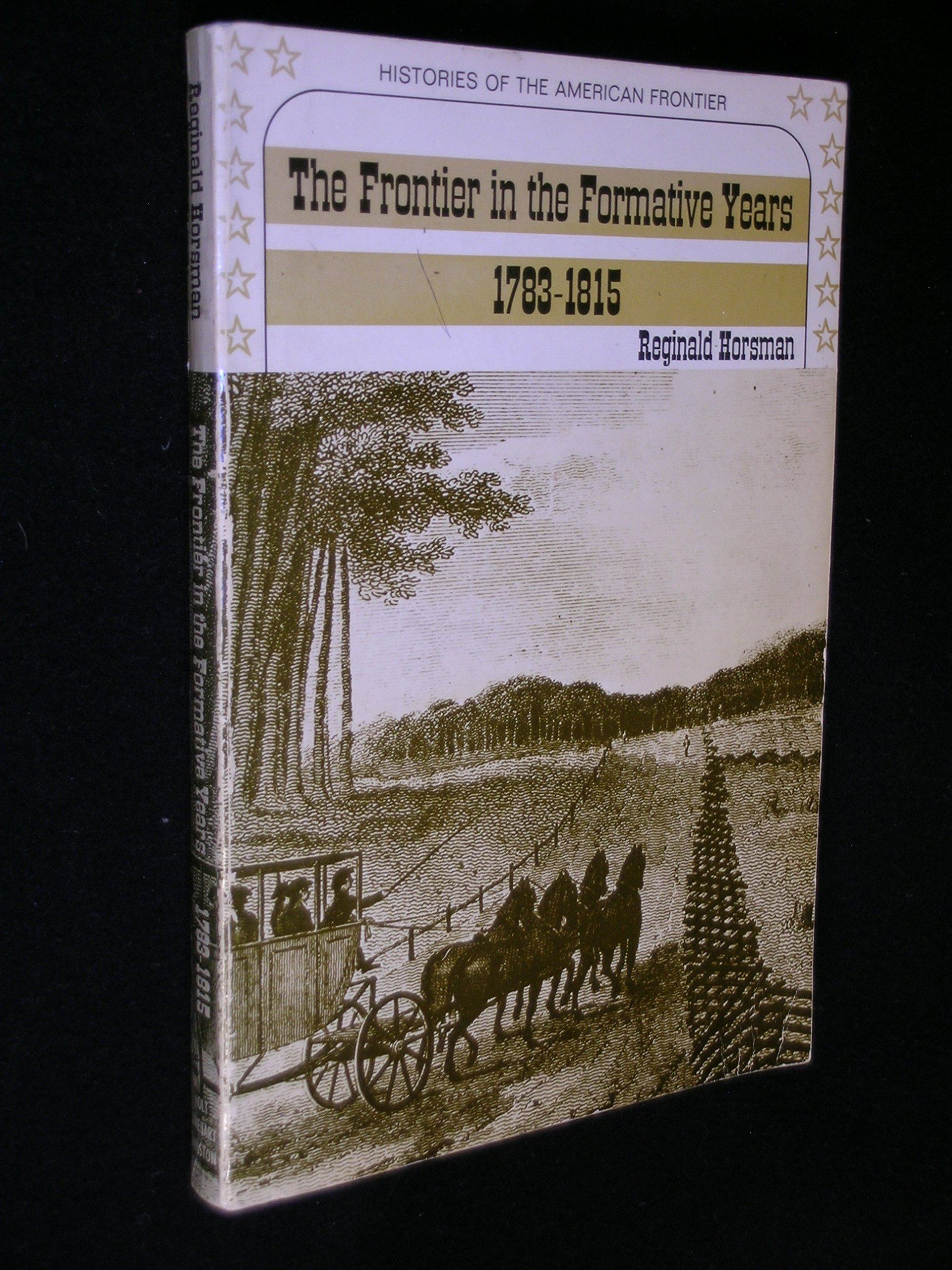 Frontier in the Formative Years, 1783-1815 (History of American Frontier) ebook