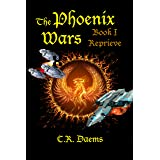 The Phoenix Wars: Book I, Reprieve