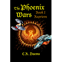 The Phoenix Wars: Book I, Reprieve (English Edition)