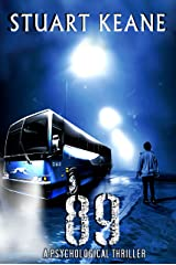 89: A Psychological Thriller Kindle Edition