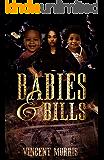 BABIES AND BILLS