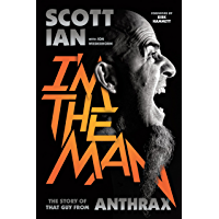 I'm the Man: The Story of That Guy from Anthrax book cover