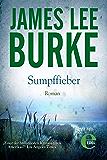 Sumpffieber (Detective Dave Robicheaux 10)
