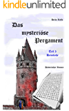 Das mysteriöse Pergament - Teil 3 Heimkehr