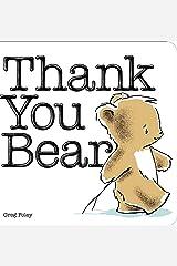Thank You Bear Board Book Board book