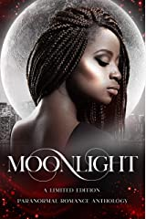 Moonlight: A Limited Edition Paranormal Romance Anthology (PRIDE: Limited Edition Anthologies) Kindle Edition