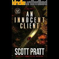 An Innocent Client: A Legal Thriller (Joe Dillard Series Book 1)