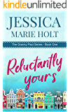 Reluctantly Yours: A Granny Matchmaker Romantic Comedy (Granny Pact Book 1)