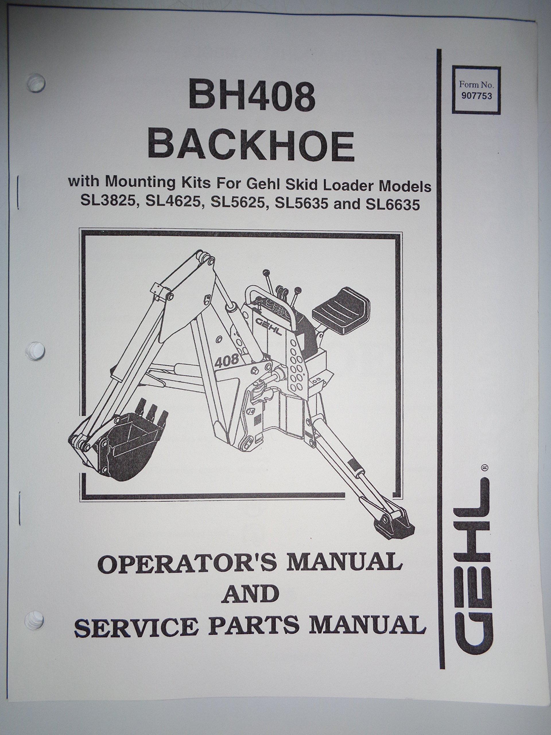 Gehl BH408 Backhoe Parts Operators Owners Manual 5 97 Used